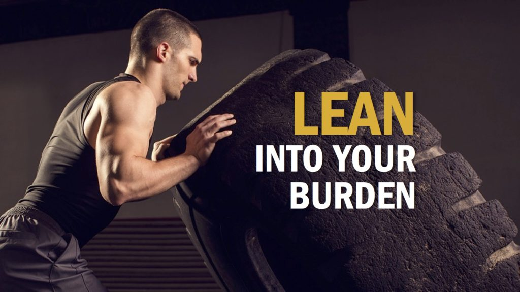 Awareness Burden Calling Lean into your burden