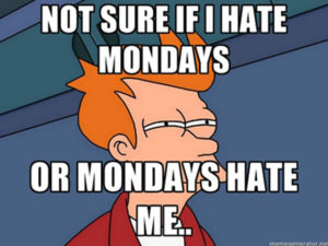 I hate Mondays how near death experience changes your perspective